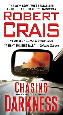 Chasing Darkness By Crais, Robert